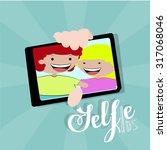 selfie children illustration... | Shutterstock .eps vector #317068046