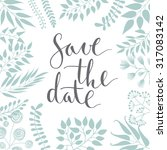 save the date  ink hand... | Shutterstock .eps vector #317083142