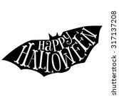 happy halloween calligraphy.... | Shutterstock .eps vector #317137208