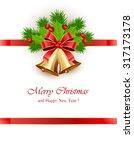 bow and golden christmas bells... | Shutterstock . vector #317173178