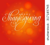 happy thanksgiving day. vector... | Shutterstock .eps vector #317185745