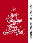 merry christmas and happy new... | Shutterstock .eps vector #317251622