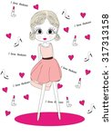 i love fashion vector... | Shutterstock .eps vector #317313158