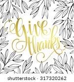 thanksgiving   gold glittering... | Shutterstock .eps vector #317320262