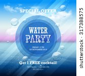 water party flyer with graphic...   Shutterstock .eps vector #317388575