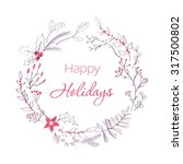 happy holidays greeting card.... | Shutterstock . vector #317500802