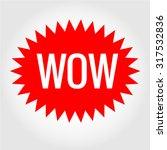 wow message bubble vector eps...   Shutterstock .eps vector #317532836