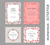 wedding card set with flower.... | Shutterstock .eps vector #317537318