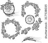 hand drawn hop  beer and barrel ...   Shutterstock .eps vector #317538035