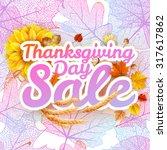 thanksgiving day sale headline... | Shutterstock .eps vector #317617862
