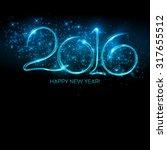 2016  new year made a sparkler. ... | Shutterstock .eps vector #317655512