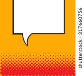 speech bubble in pop art style. ... | Shutterstock . vector #317660756