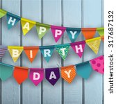 happy birthday card with... | Shutterstock .eps vector #317687132