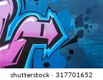 beautiful street art graffiti.... | Shutterstock . vector #317701652