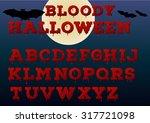 halloween bloody alphabet.... | Shutterstock .eps vector #317721098