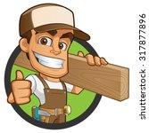 friendly carpenter  he is... | Shutterstock .eps vector #317877896