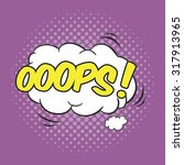 oops  wording sound effect for... | Shutterstock .eps vector #317913965