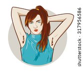 hairy armpits woman  | Shutterstock .eps vector #317956586