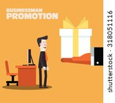 businessman promotion. boss... | Shutterstock .eps vector #318051116