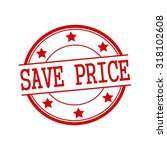 save price red stamp text on... | Shutterstock . vector #318102608
