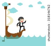 business man sailing and... | Shutterstock .eps vector #318146762