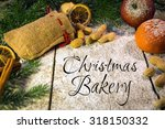 festive xmas candy on a wooden... | Shutterstock . vector #318150332