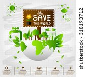 ecology concept. save world... | Shutterstock .eps vector #318193712