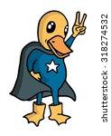 funny duck hero | Shutterstock .eps vector #318274532
