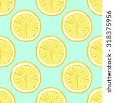 seamless pattern lemon. vector... | Shutterstock .eps vector #318375956