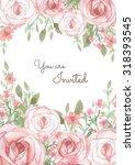 flower wedding invitation card  ...   Shutterstock . vector #318393545