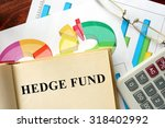 words hedge fund written on a... | Shutterstock . vector #318402992