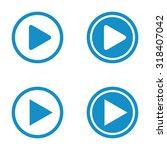 play button icon set . vector... | Shutterstock .eps vector #318407042