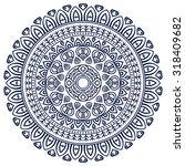mandala. vintage decorative... | Shutterstock .eps vector #318409682