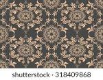 seamless ornament on background.... | Shutterstock .eps vector #318409868
