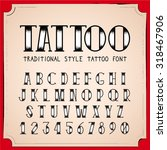 old school tattoo style font.... | Shutterstock .eps vector #318467906