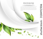 nature green leaf plant with... | Shutterstock .eps vector #318492506