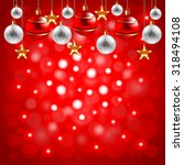 christmas balls on red... | Shutterstock .eps vector #318494108