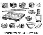 vector hand drawn sushi set.... | Shutterstock .eps vector #318495182