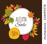 autumn sale. vector... | Shutterstock .eps vector #318495578