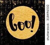 vector halloween card boo ... | Shutterstock .eps vector #318496532