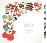welcome to china background  | Shutterstock .eps vector #318550496