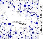 molecule structure. dna.... | Shutterstock .eps vector #318555458