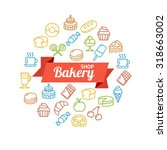 bakery  shop colorful concept... | Shutterstock .eps vector #318663002