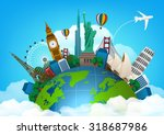 The concept of travel. famous monuments of the world. vector | Shutterstock vector #318687986
