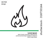 fire flame sign icon. fire... | Shutterstock .eps vector #318733166
