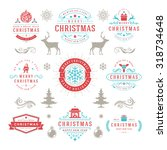 merry christmas and happy new... | Shutterstock .eps vector #318734648