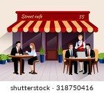 street cafe outdoor terrace... | Shutterstock .eps vector #318750416