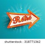 shining retro light arrow.... | Shutterstock .eps vector #318771362
