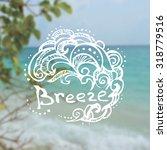 hand drawn logotype on blurred... | Shutterstock .eps vector #318779516
