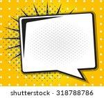 comic book speech bubble pop... | Shutterstock .eps vector #318788786